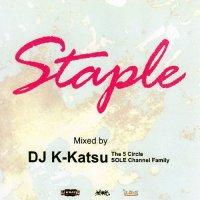 DJ K-KATSU / STAPLE VOL.1