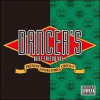 DJ CHUCK-T / DANCER'S BEST FRIEND VOL.1