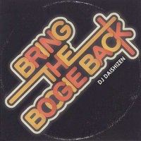 DJ DAISHIZEN (大自然) / BRING THE BOOGIE BACK