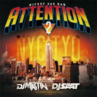 DJ SAAT & DJ MARTIN - ATTENTION2