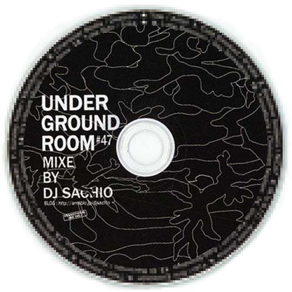 DJ SACHIO - UNDERGROUND ROOM VOL.47