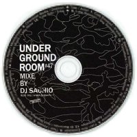 DJ SACHIO - UNDER GROUND ROOM VOL.47