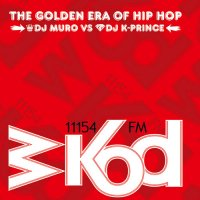 DJ MURO & DJ K-PRINCE - WKOD 11154 FM THE GOLDEN ERA OF HIP HOP