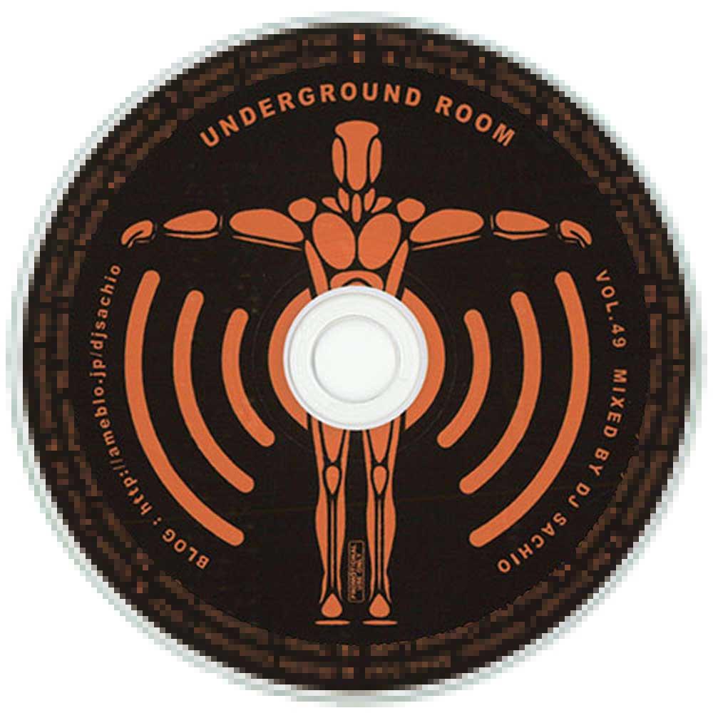 DJ SACHIO - UNDER GROUND ROOM Vol.49