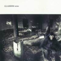 GLASSIZM #010 MIXED BY TATSUO(GLASSHOPPER)