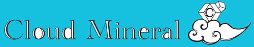 Cloud Mineral Shop -クラウド ミネラル ショップ