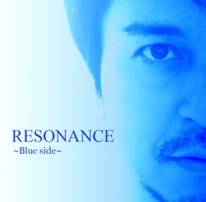 RESONANCE〜Blue Side〜