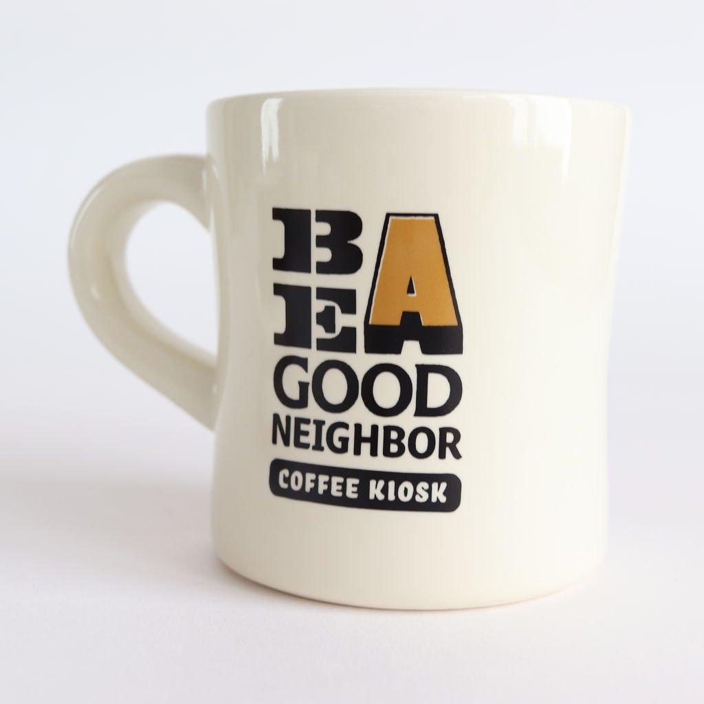 BE A GOOD NEIGHBOR KIOSK MUG #ONE [BAGN-005]