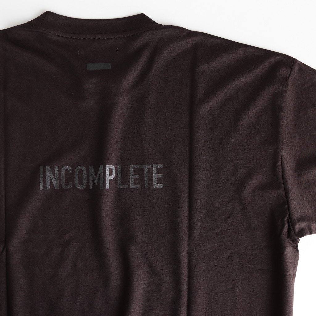 PRINT TEE - COMPLETE & INCOMPLETE - #DARK BROWN [ST.156]