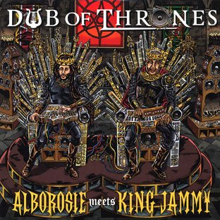Alborosie King Jammy Dub Of Thrones Alborosie Meets