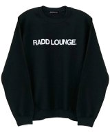 RADD LOUNGE / ラドラウンジ - LOGO CREW SWEAT (BLACK)