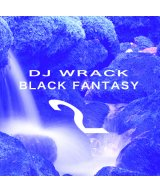 WRACK / ラック - BLACK FANTASY 002 MIX CD