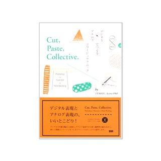 Cut, Paste, Collective.デジタル×アナログでつくるコラージュテクニック