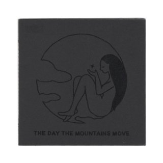 The Day The Mountains Move