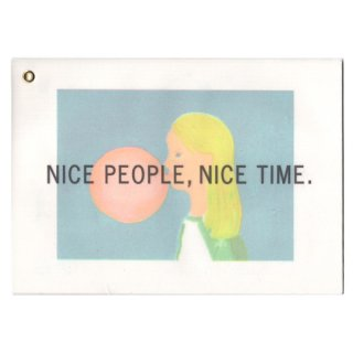 NICE PEOPLE,NICE TIME.