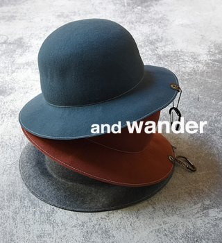 "【and wander】 アンドワンダー wool felt hat ""3Color"""