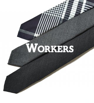 【WORKERS】 ワーカーズ Hand Tailored Tie