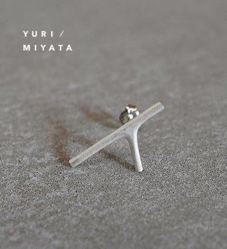 【YURI/MIYATA】ミヤタ ユリ Pierce Branch / Seven