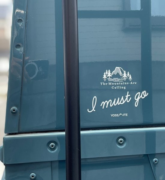 【Yosemite】 I Must Go Sticker