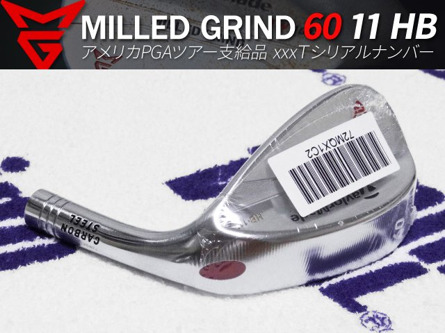 【新品】MILLED GRIND サテン 60度 11 HB ウェッジ 305.5-306.0g xxxTシリアルヘッド シリアルステッカー