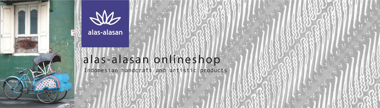 インドネシアの雑貨、布、服、アクセサリー alas-alasan onlineshop