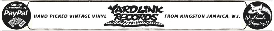 Vintage Jamaican Vinyl - Yard Link Records