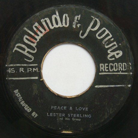 lester sterling group peace and love roland powie