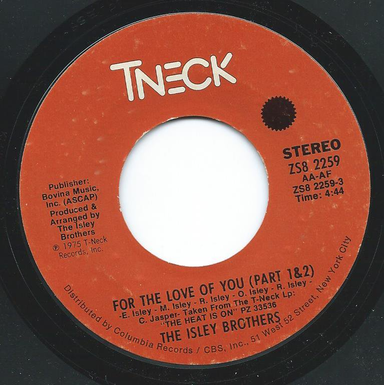 THE ISLEY BROTHERS / FOR THE LOVE OF YOU (PART 1 & 2) / YOU WALK YOUR WAY (7