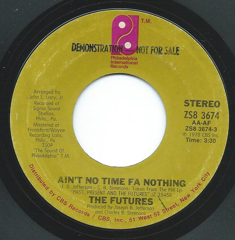 THE FUTURES / AIN'T NO TIME FA NOTHING / (YOU'RE THE ONE) SOMEONE SPECIAL (7