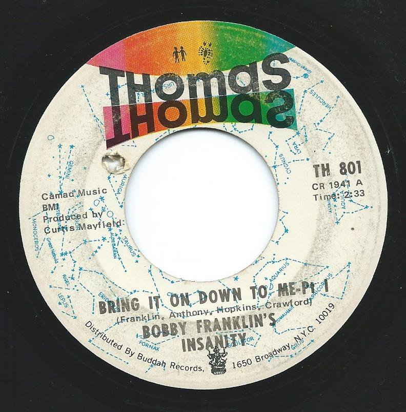 BOBBY FRANKLIN'S INSANITY / BRING IT ON DOWN TO ME (7