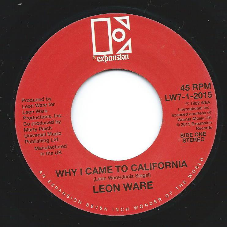 LEON WARE / WHY I CAME TO CALIFORNIA / ROCKIN' YOU ETERNALLY (7