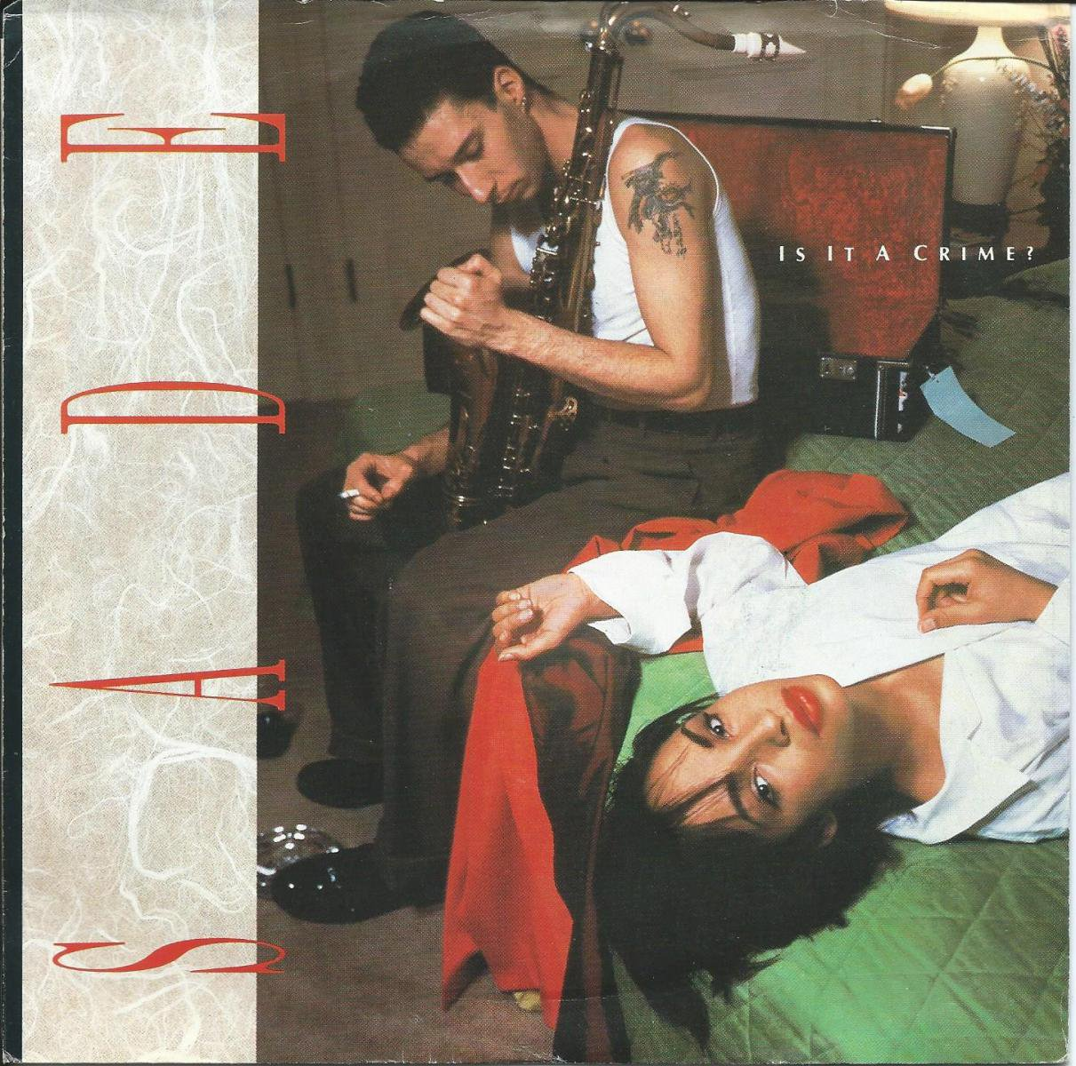 SADE / IS IT A CRIME? / PUNCH DRUNK (7