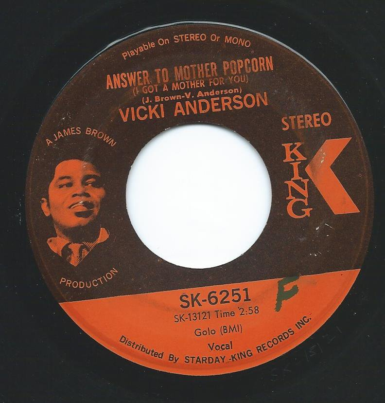 VICKI ANDERSON / ANSWER TO MOTHER POPCORN (I GOT A MOTHER FOR YOU) / I'LL WORK IT OUT (7