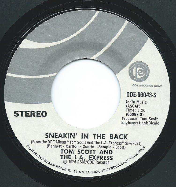 TOM SCOTT AND THE L.A. EXPRESS / SNEAKIN' IN THE BACK / STRUT YOUR STUFF (7
