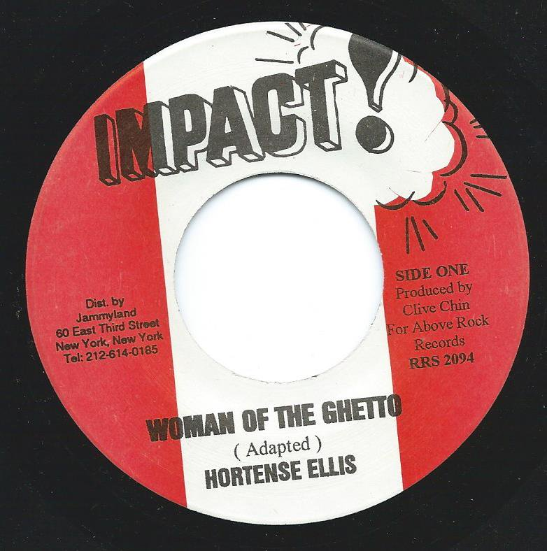 HORTENSE ELLIS / IMPACT ALL STARS / WOMAN OF THE GHETTO / WOMAN OF THE GHETTO DUB (7