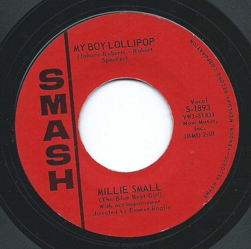 MILLIE SMALL / MY BOY LOLLIPOP / SOMETHING'S GOTTA BE DONE (7