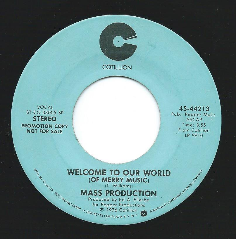 MASS PRODUCTION / WELCOME TO OUR WORLD (7