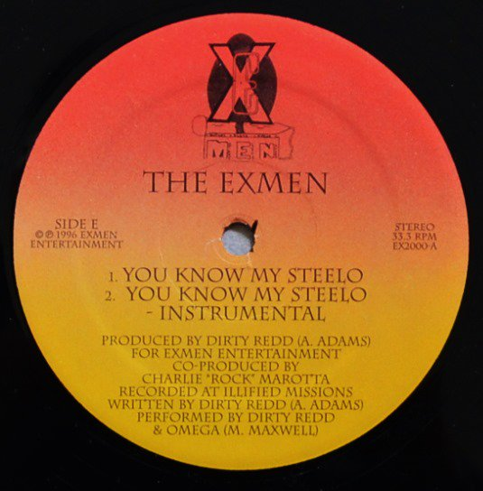 THE EXMEN / YOU KNOW MY STEELO / LIFE AINT NOTHING BUT A DREAM (12