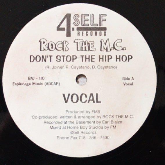 ROCK THE M.C. / DON'T STOP THE HIP HOP (PRO BY FMS EX DA NOE DOE NETWORK) (12