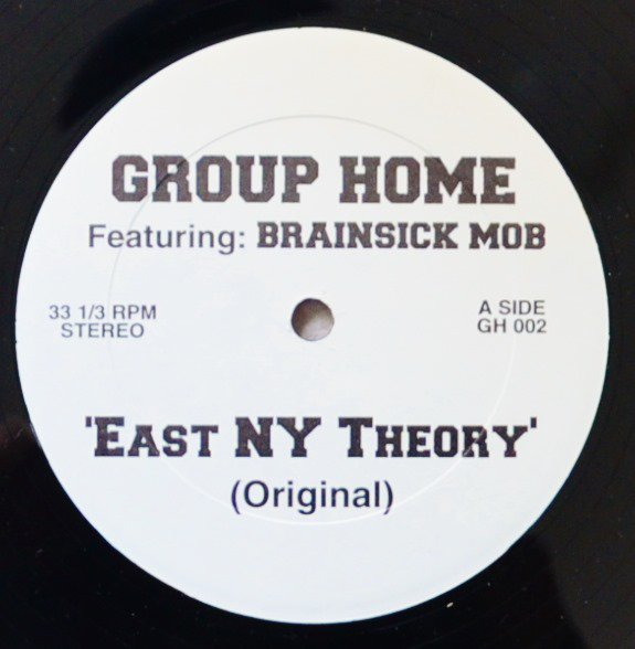 GROUP HOME / EAST NY THEORY (PROD BY MIX MASTER G-FLEXX) (12