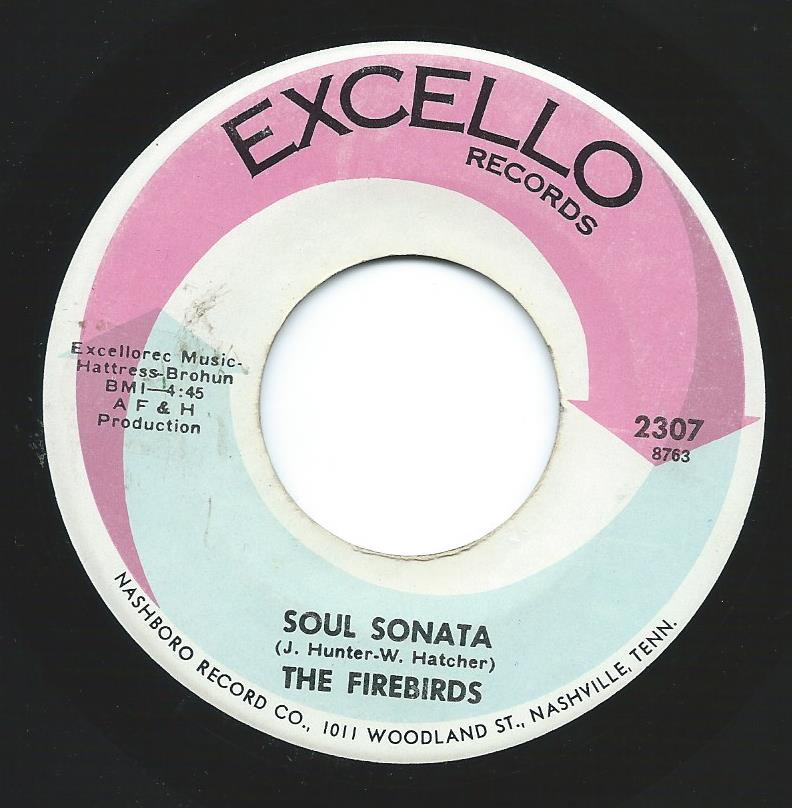 THE FIREBIRDS / SOUL SONATA / I JUST DON'T BELIEVE YOU (7