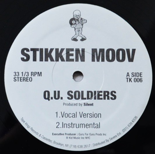 STIKKEN MOOV / Q.U. SOLDIERS / LIFE / FATALITY (EX PRO GURU) (12