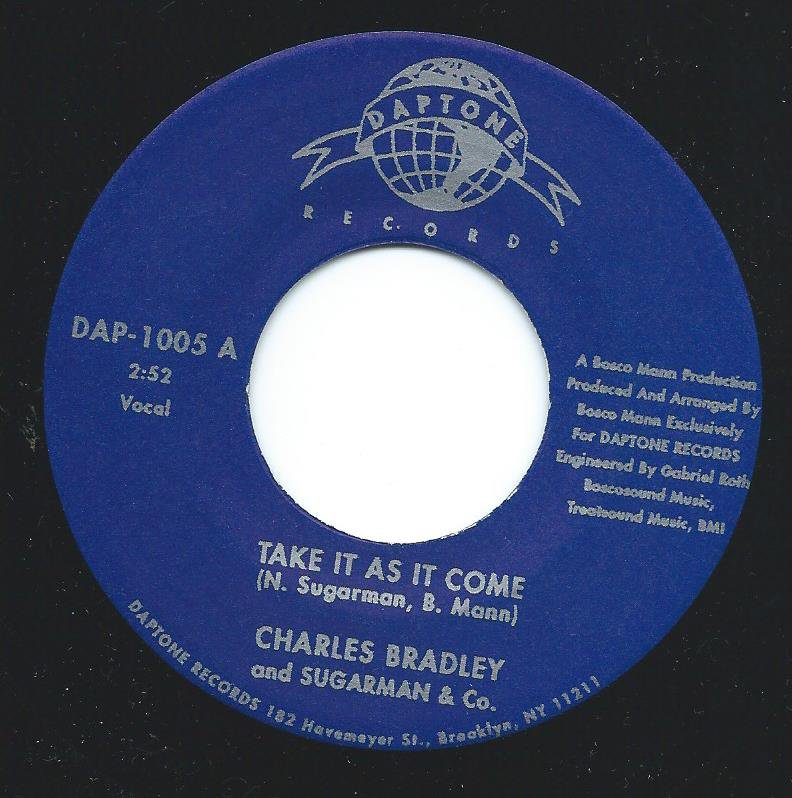 CHARLES BRADLEY AND SUGARMAN & CO. / TAKE IT AS IT COME (7