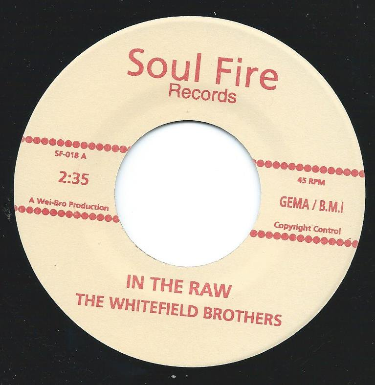 THE WHITEFIELD BROTHERS / IN THE RAW / THE BASTARD (7
