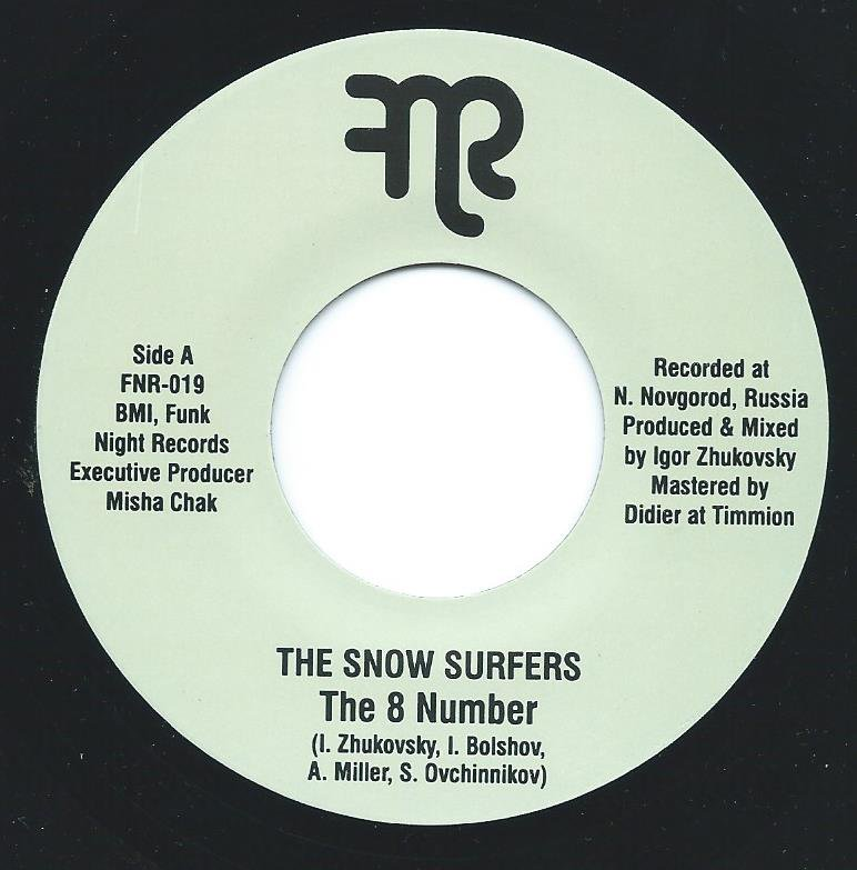 THE SNOW SURFERS / UNITED BOPPERS UNIT / THE 8 NUMBER / R&B NO. 1 (7