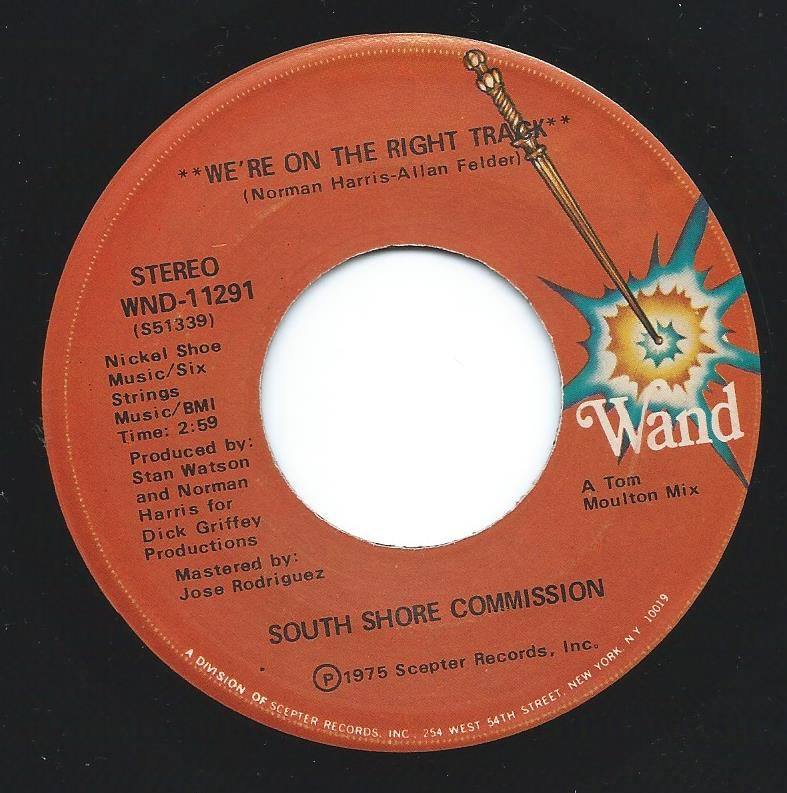 SOUTH SHORE COMMISSION / WE'RE ON THE RIGHT TRACK / I'D RATHER SWITCH THAN FIGHT (7