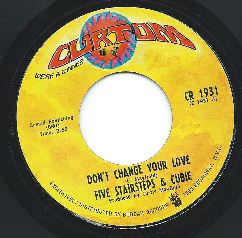 FIVE STAIRSTEPS & CUBIE / DON'T CHANGE YOUR LOVE / NEW DANCE CRAZE (7