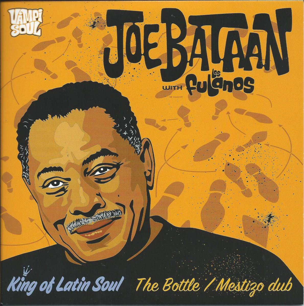 JOE BATAAN & LOS FULANOS / THE BOTTLE / MESTIZO DUB (7