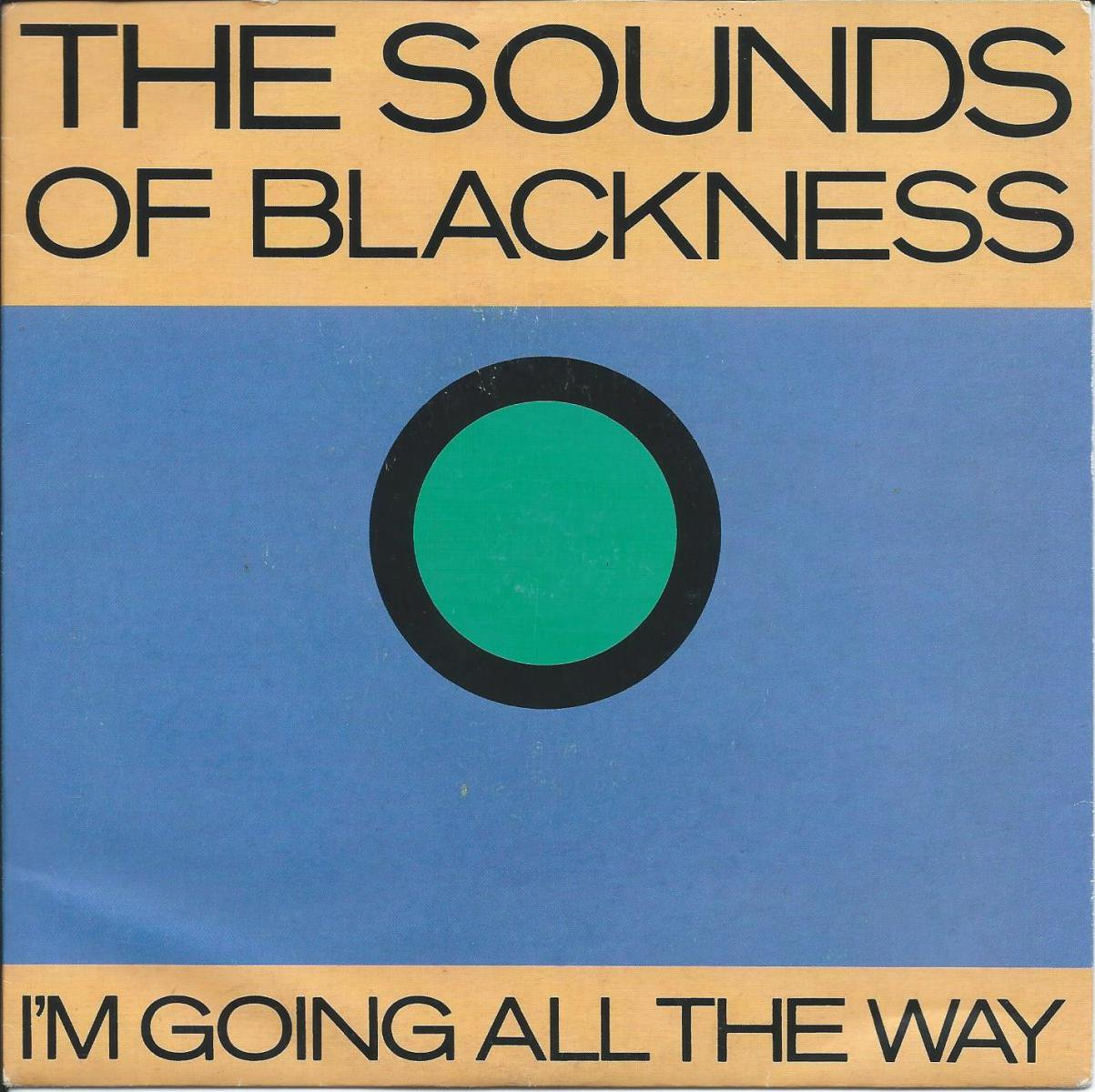 SOUNDS OF BLACKNESS / I'M GOING ALL THE WAY (7