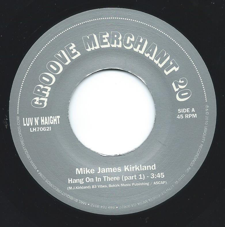 MIKE JAMES KIRKLAND / HANG ON IN THERE (PART 1) & (PART 2) (7